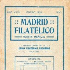 Sellos: MADRID FILATÉLICO, LOTE DE 3 REVISTAS DEL AÑO 1924, BUEN ESTADO. Lote 262310710