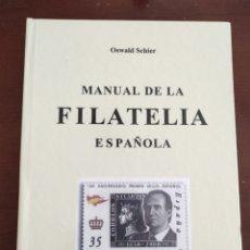 Sellos: MANUAL DE LA FILATELIA ESPAÑOLA, TOMO 1, OSWALD SCHIER. Lote 262725505