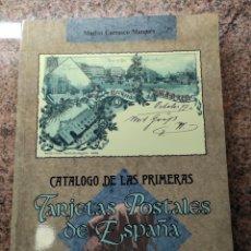Timbres: CATALOGO DE LAS PRIMERAS TARJETAS POSTALES DE ESPAÑA. Lote 269163743