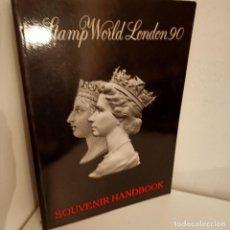 Sellos: STAMP WORLS LONDON 90, CATALOGO DE FILATELIA / PHILATELIC CATALOGUE, STAMP WORLD EXHIBITIONS, 1990. Lote 277267198