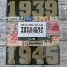 Selos: HISTORIA DE LA II GUERRA MUNDIAL A TRAVES DE SUS BILLETES Y SELLOS ALBUM. Lote 277468708