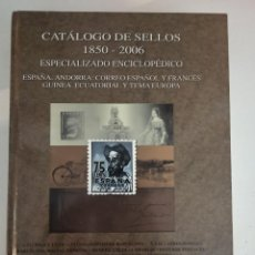 Francobolli: CATÁLOGO SELLOS ESPECIALIZADO ENCICLOPÉDICO FILABO (1850-2006). Lote 284159793