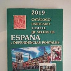 Selos: CATÁLOGO EDIFIL 2019. SELLOS ESPAÑA Y DEPENDENCIAS POSTALES. Lote 284164233