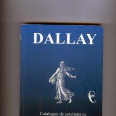 Sellos: CATALOGO SELLOS DE FRANCIA=DALLAY AÑO 2001/2002-PAGINAS 576. Lote 284233823