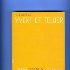 Sellos: CATALOGO SELLOS IVERT&TELLIER=TIMBRES DE ULTRAMAR-TOMO 5-3ª PARTE- AÑO 1999=PAGINAS 816 .. Lote 284240378
