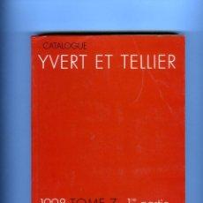 Sellos: DOS CATALOGOS SELLOS IVERT&TELLIER=TIMBRES ULTRAMAR TOMO 7-1ª Y 2ª PARTE=AÑO1998-LEER DESCRIPCIÓN .. Lote 284242958