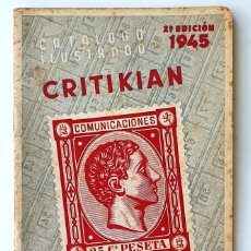 Francobolli: CATALOGO ILUSTRADO CRITIKIAN. 1945. SELLOS DE ESPAÑA. 48 PAGINAS.. Lote 284350788
