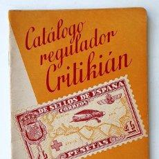 Francobolli: CATALOGO REGULADOR CRITIKIAN. 1950. SELLOS DE ESPAÑA. 48 PAGINAS.. Lote 284351468