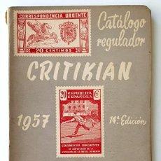 Francobolli: CATALOGO REGULADOR CRITIKIAN. 1957. COLONIAS Y EXCOLONIAS. 99 PAGINAS.. Lote 284353888
