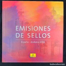 Timbres: EMISIONES DE SELLOS-2004-ESPAÑA-ANDORRA-LIBRO-SELLOS. Lote 286539633