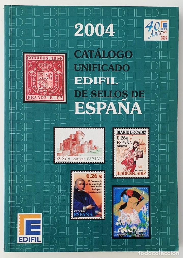 CATALOGO UNFICADO EDIFIL DE SELLOS DE ESPAÑA. 2004. (Filatelia - Sellos - Catálogos y Libros)