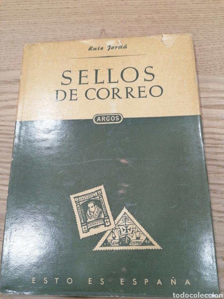 SELLOS DE CORREO - ESTO ES ESPAÑA - LUIS JORDÁ - ARGOS (Filatelia - Sellos - Catálogos y Libros)