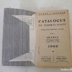 Selos: 1966, CATÁLOGO DE SELLOS, CATALOGUE DE TIMBRES-POSTE, TOMO 1, PARÍS. Lote 287596428