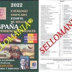 Sellos: CATALOGO EDIFIL 2022 SELLOS ESPAÑA Y EX-COLONIAS EX-COLONIAL SPAIN STAMPS CATALOGUE ULTIMA EDICION. Lote 288648373