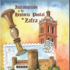 Sellos: INTRODUCCION A LA HISTORIA POSTAL DE ZAFRA - ESDRAS MARTINEZ SEVILLANO. Lote 288715858