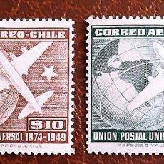 Francobolli: CHILE. A 126/27 ANIVERSARIO UPU: AVIONES Y GLOBO TERRÁQUEO. 1949. SELLOS NUEVOS Y NUMERACIÓN YVERT.. Lote 75560675