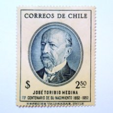 Sellos: SELLO POSTAL CHILE 1953, 2,50 $. JOSE TORIBIO MEDINA 1ER CENTENARIO DE SU NACIMIENTO, SIN USAR. Lote 157130594
