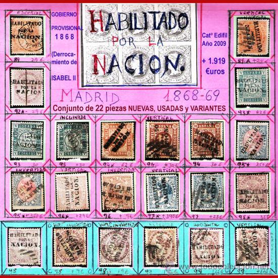 1868. GBNO. PROVISIONAL -HAB. POR LA NACION- 22 SELLOS,NUEVOS,USADOS+VARIANTES DE MADRID.CAT.1919 € (Sellos - Colecciones y Lotes de Conjunto)