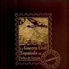 Sellos - LA GUERRA CIVIL ESPAÑOLA EN 175 SELLOS DE CORREOS. CASI COMPLETO (FALTAN 3 HOJAS BLOQUE) - 51929589