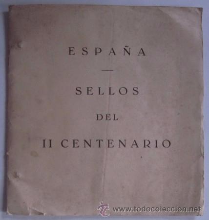 ALBUM DE SELLOS DEL II CENTENARIO (Sellos - Colecciones y Lotes de Conjunto)