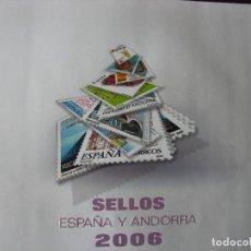 Sellos: LIBRO SELLOS 2006 ESPAÑA Y ANDORRA. Lote 68652657