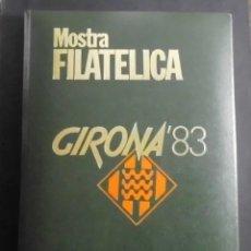 Sellos: GIRONA 83 MOSTRA FILATELICA SOCIETAT FILATELICA GIRONINA. Lote 70048869
