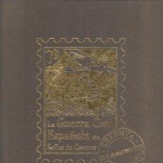 Sellos: ALBUM CON LA COLECCION COMPLETA DE 70 HOJAS BLOQUE CON 175 SELLOS DE LA GUERRA CIVIL DEL MUNDO. Lote 128551619