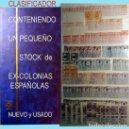 Sellos: GRAN CLASIFICADOR CON PEQUEÑO STOCK SELLOS Y SERIES DE EX-COLONIAS ESPAÑOLAS NUEVO-USADO.CATº+36.000. Lote 140907726