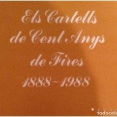 Sellos: ELS CARTELLS DE CENT ANYS DE FIRES 1888 - 1988. Lote 151558738