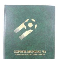 Sellos: MUNDIAL 82 EXPOFIL EXPOSICION FILATELICA Y FERIA COMERCIAL NUMERADA NUMERO 125 DE 500. Lote 155572046