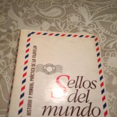 Sellos: ANTIGUOS 2 LIBRO / LIBROS SELLOS DEL MUNDO HISTORIA Y MANUAL PRÁCTICO DE LA FILATELIA ORBIS FABBRI. Lote 223015151