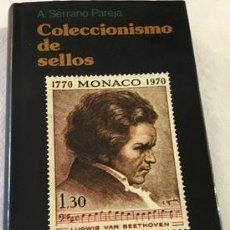 Sellos: COLECCIONISMO DE SELLOS DE ANTONIO SERRANO PAREJA. Lote 294270263