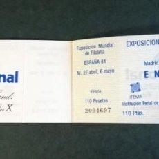Sellos: LOTE DE 7 ENTRADAS CORRELATIVAS EXPOSICIÓN MUNDIAL DE FILATELIA ESPAÑA 84. Lote 297072988