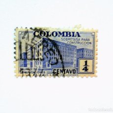Sellos: SELLO POSTAL COLOMBIA 1940,1/4 CTVS,SOBRETASA PARA CONSTRUCCIONES, PALACIO DE COMUNICACIONES , USADO. Lote 161731466