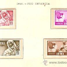 Sellos: EDIFIL Nº 95-98 IFNI PRO INFANCIA 1953 SEÑAL FIJASELLOS . Lote 14015033