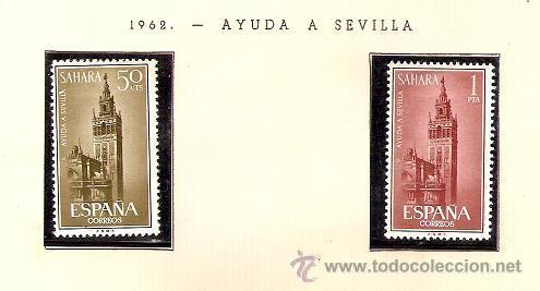 SAHARA ESPAÑOL EDIFIL Nº 215-216 AYUDA A SEVILLA 1962 FIJASELLOS (Sellos - España - Colonias Españolas y Dependencias - África - Sahara)