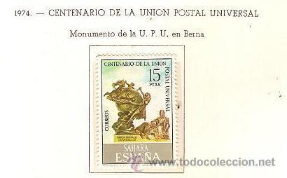 SAHARA ESPAÑOL EDIFIL Nº 316 CENTENARIO UPU 1974 NUEVO (Sellos - España - Colonias Españolas y Dependencias - África - Sahara)