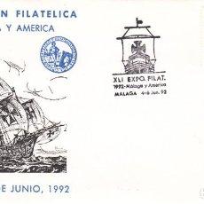 Sellos: TARJETA: 1992 MALAGA. XLI EXPOSICION FILATELICA - MALAGA Y AMERICA. Lote 199195133