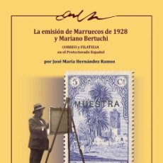 Timbres: LA EMISION DE MARRUECOS DE 1928 Y MARIANO BERTUCHI - ESTUDIOS DE AFINET Nº 9. Lote 204128756