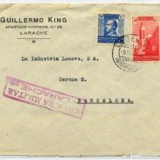 Sellos: MARRUECOS. SOBRE LARACHE 9 MAR 1939 BARCELONA. CENSURA L6.4 (20P). Lote 262858675