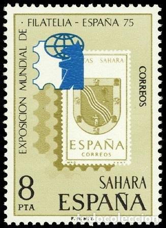 SAHARA ESPAÑOL 1975 EDIFIL 319 SELLO ** EXPOSICIÓN MUNDIAL DE FILATELIA MICHEL 350 YVERT 306 SC. 235 (Sellos - España - Colonias Españolas y Dependencias - África - Sahara)