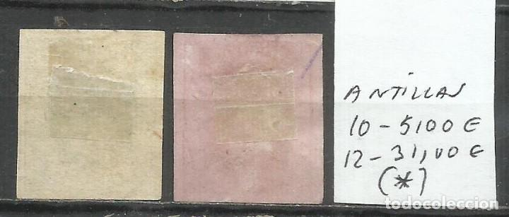 Sellos: Q507H-SELLOS CLASICOS COLONIA ESPAÑOLA ANTILLAS, CARIBE 1864 Nº 10+12 VALOR 36,00€. ISABEL II (*) - Foto 2 - 276735653