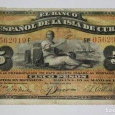 Sellos: 172,, BILLETE DE 5 PESOS, EL BANCO ESPAÑOL DE LA ISLA DE CUBA DEL 15 MAYO 1896, CUÑO PLATA. MBC. Lote 289254713