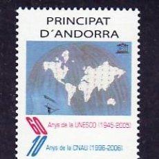 Sellos: .ANDORRA ESPAÑOLA 341 SIN CHARNELA, 60 AÑOS DE LA U.N.E.S.C.O. Y 10 AÑOS DE LA CNAU, . Lote 9662018