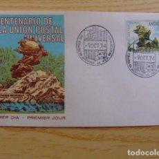 Sellos: ANDORRA ESPAÑOLA - ANDORRE ESPAGNOL 1974 U.P.U. FDC EDIFIL Nº 93 YVERT Nº 85. Lote 75217019
