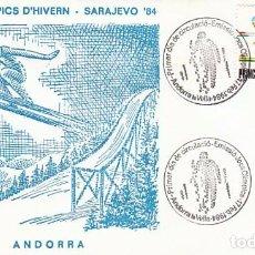 Sellos: ANDORRA EDIFIL 176, JUEGOS OLIMPICOS DE SARAJEVO, PRIMER DIA DE 17-2-1984. Lote 78127541