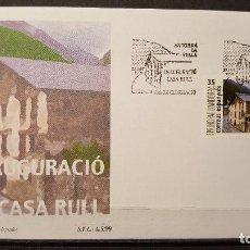 Selos: ANDORRA EESPAÑOLA. SOBRE PRIMER DIA. INAUGURACION DE LA CASA RULL. 22 SEPTIEMBRE 1999. EDIFIL 273.. Lote 105669743