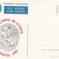 Sellos: ANDORRA - SOBRE ENTERO POSTAL - FRANQUICIA - COPA MUNDIAL DE FUTBOL ESPAÑA 1982. Lote 196926208