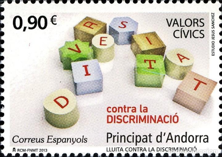 ANDORRA 2013 EDIFIL 409 SELLO ** VALORES CIVICOS LUCHA CONTRA LA DISCRIMINACION MICHEL 405 YVERT 393 (Sellos - España - Dependencias Postales - Andorra Española)