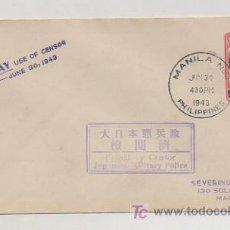Sellos: FILIPINAS. SOBRE CIRCULADO. MANILA. 1943. PASSED BY CENSOR, JAPANESE MILITARY POLICE. . Lote 18453949